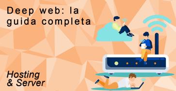 Deep Web Guida Completa