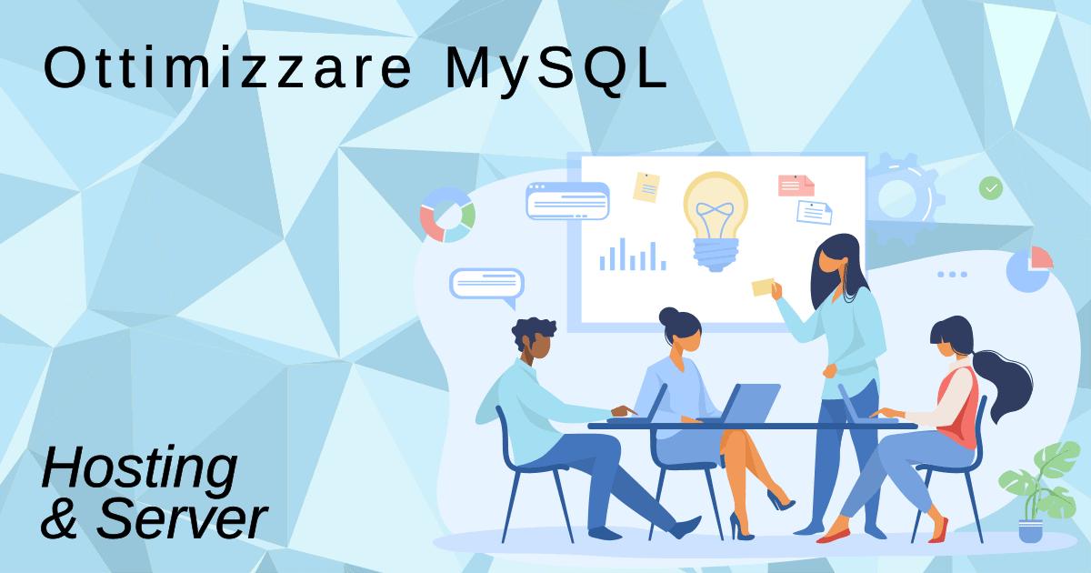 Ottimizzare Mysql